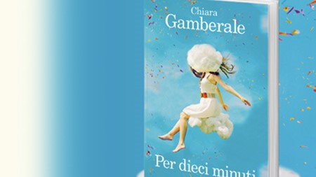 Recensione di Per dieci minuti di Chiara Gamberale